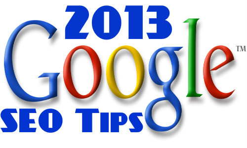Top 10 Google SEO Tips For 2013